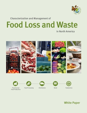 Characterization and Management of Food Loss and Waste in North America