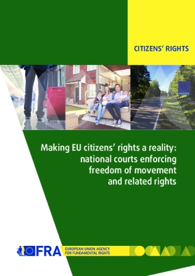 Making EU Citizens' Rights a Reality: National Courts Enforcing Freedom of MovementandRelated Rights