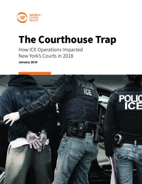 The Courthouse Trap: How ICE Operations Impacted New York's Courts in 2018